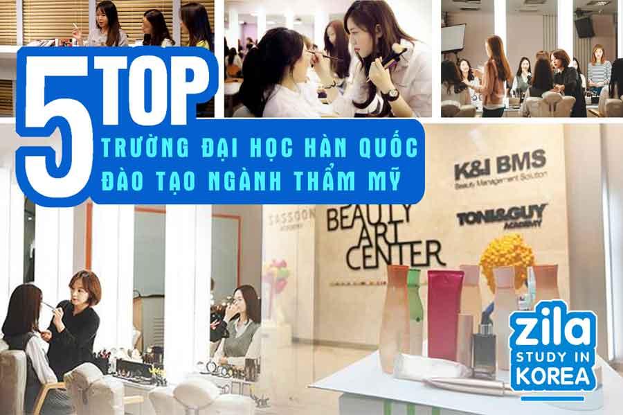 top-5-truong-dai-hoc-khi-du-hoc-han-quoc-nganh-lam-dep